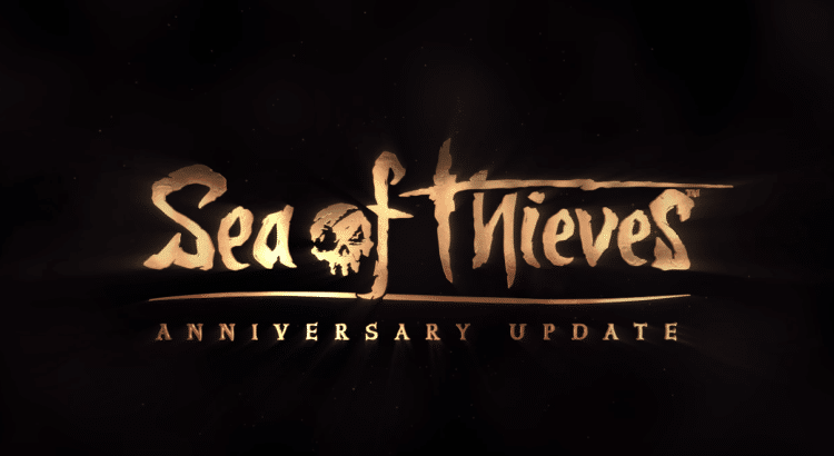 Sea of Thieves Anniversary Update