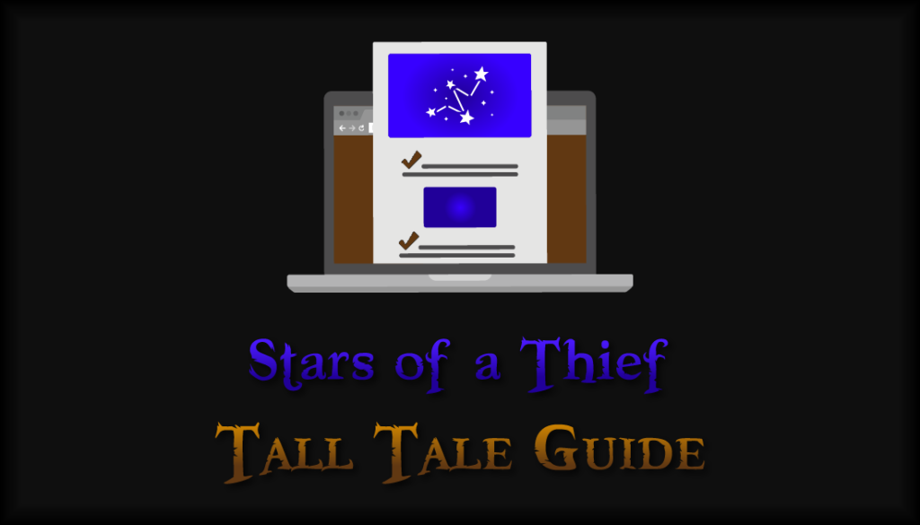 Stars of a Thief Guide by Rare Thief