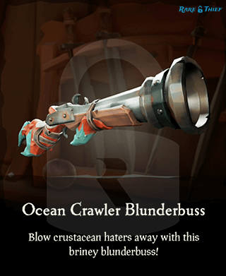 Original Ocean Crawler Blunderbuss on Rare Thief Map App