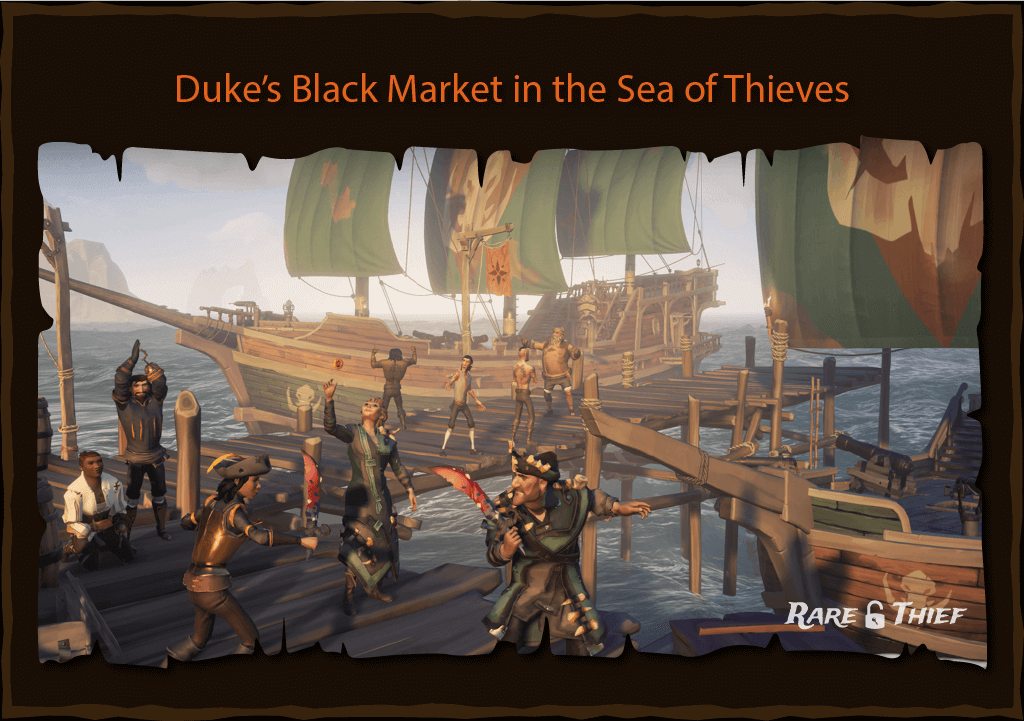 Rare Thief Article: Duke's Black Market