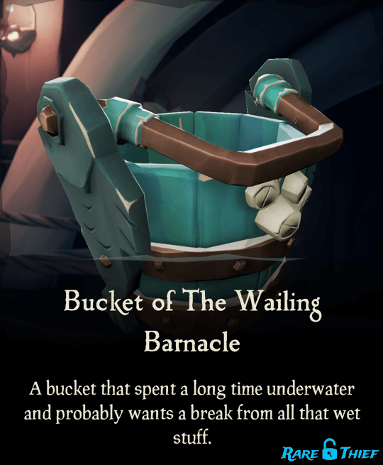 Bucket of the Wailing Barnacle