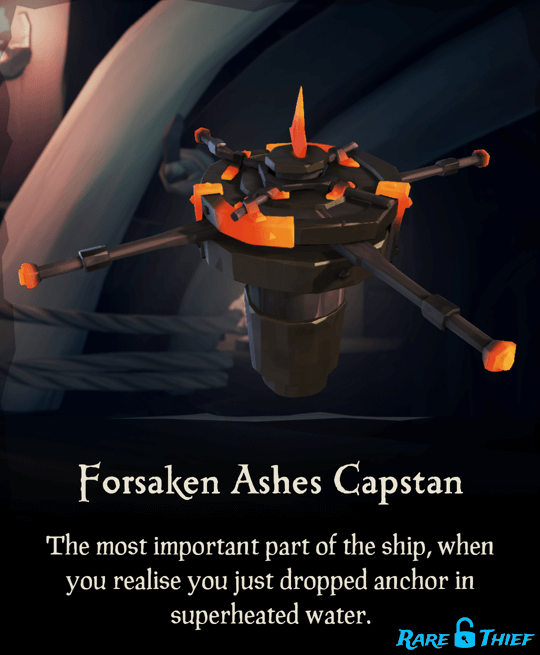 Forsaken Ashes Capstan