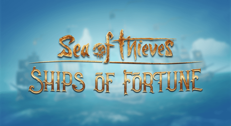 Ships of Fortune