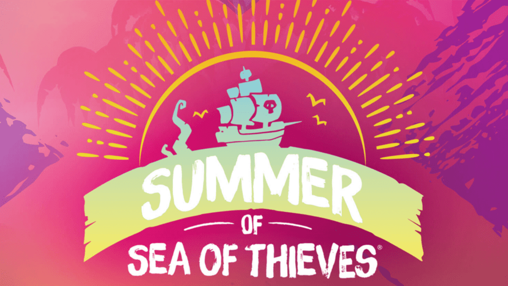 Summer of Sea of Thieves