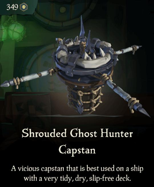 Shrouded Ghost Hunter Capstan
