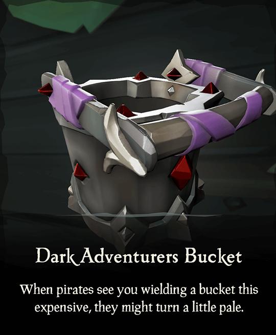 Dark Adventurers Bucket