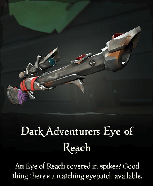 Dark Adventurers Eye of Reach