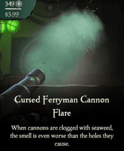 Cursed Ferryman Cannon Flare