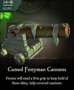Cursed Ferryman Cannons