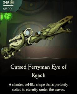 Cursed Ferryman Eye of Reach